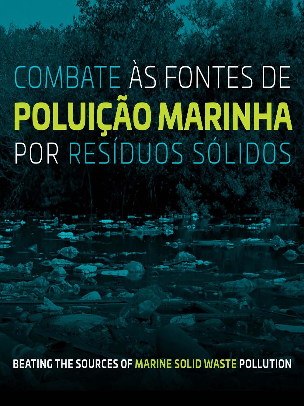 COMBATE ÀS FONTES DE POLUIÇÃO MARINHA POR RESÍDUOS SÓLIDOS